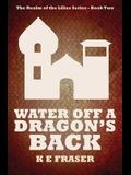 Water off a Dragon's Back: The Realm of the Lilies - Book Two