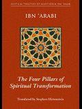 The Four Pillars of Spiritual Transformation: The Adornment of the Spiritually Transformed (Hilyat Al-Abdal)