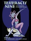 Tesseracts Nine: New Canadian Speculative Fiction