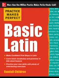 Practice Makes Perfect Basic Latin (Practice Makes Perfect Series)