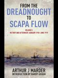From the Dreadnought to Scapa Flow, Volume V: Victory and Aftermath, January 1918-June 1919