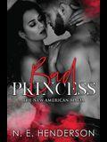 Bad Princess: A Mafia Romance