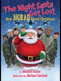 The Night Santa Got Lost: How NORAD Saved Christmas