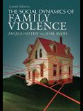 Social Dynamics of Family Violence (Second Edition, Second)
