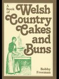 A Book of Welsh Country Cakes and Buns