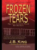 Frozen Tears: The Fort Leonard Wood MP Murders