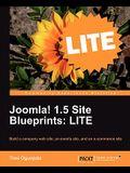 Joomla! 1.5 Site Blueprints Lite: Build a Company Web Site, an Events Site, and an Ecommerce Site