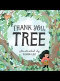 Thank You, Tree: A Board Book