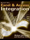 Microsoft Excel & Access Integration: With Office 2007