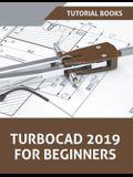 TurboCAD 2019 For Beginners
