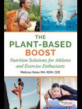 The Plant-Based Boost: Nutrition Solutions for Athletes and Fitness Enthusiasts