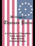 Writings of Thomas Paine: A Collection of Pamphlets from America's Most Radical Founding Father