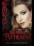 Shades of Betrayal