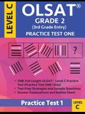 Olsat Grade 2 (3rd Grade Entry) Level C: Practice Test One Gifted and Talented Prep Grade 2 for Otis Lennon School Ability Test