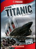 The Titanic (Cornerstones of Freedom: Third Series) (Library Edition)