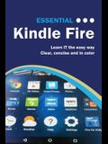 Essential Kindle Fire: The Illustrated Guide to Using Your Kindle