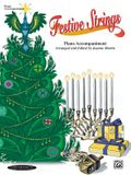 Festive Strings: Piano Acc. (Works with All Arrangements)