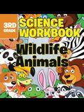 3rd Grade Science Workbooks: Wildlife Animals