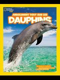 Absolument Tout Sur les Dauphins = Everything Dolphins