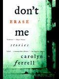 Don't Erase Me: Stories