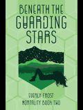 Beneath the Guarding Stars