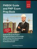 PMBOK Guide and PMP Exam Prep Book 2018-2019: Study Guide on the Project Management Body of Knowledge with Practice Test Questions for the Project Man