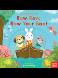 Row, Row, Row Your Boat: Sing Along with Me!