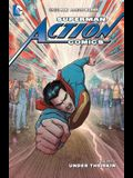 Superman: Action Comics Vol. 7: Under the Ski