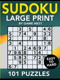 Sudoku Large Print 101 Puzzles Easy to Hard: One Puzzle Per Page - Easy, Medium, and Hard Large Print Puzzle Book For Adults