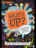 What's Up: Discovering the Gospel, Jesus, and Who You Really Are