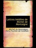 Lettres in Dites de Michel de Montaigne