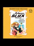 The Princess in Black, Books 4-6: The Princess in Black Takes a Vacation; The Princess in Black and the Mysterious Playdate; The Princess in Black and
