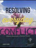 Resolv Everyday Conflict Leader's Guide