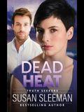 Dead Heat: Truth Seekers - Book 4