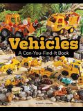 Vehicles: A Can-You-Find-It Book