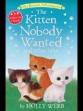 The Kitten Nobody Wanted and Other Tales