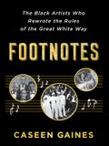 Footnotes: The Black Artists Who Rewrote the Rules of the Great White Way