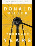 A Million Miles in a Thousand Years: How I Learned to Live a Better Story