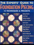 The Experts' Guide to Foundation Piecing - Print on Demand Edition