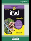 iPad For Seniors For Dummies, 10th Edition (16pt Large Print Edition)