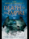 The Merlin Prophecy Book Two: Death of an Empire, 2