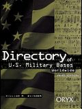 Directory of U.S. Military Bases Worldwide: Third Edition