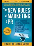 The New Rules of Marketing and PR: How to Use Content Marketing, Podcasting, Social Media, AI, Live Video, and Newsjacking to Reach Buyers Directly