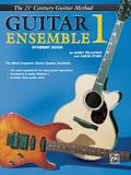 Belwin's 21st Century Guitar Ensemble 1: The Most Complete Guitar Course Available (Student Book)