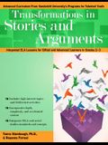 Transformations in Stories and Arguments: Integrated Ela Lessons for Gifted and Advanced Learners in Grades 2-4