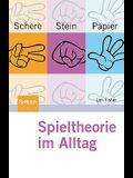 Schere, Stein, Papier - Spieltheorie Im Alltag