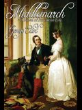 Middlemarch: A Study in Provincial Life (Complete One-Volume Edition)