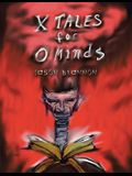 X Tales for O Minds