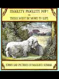 Higglety Pigglety Pop!: Or, There Must Be More to Life