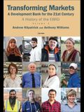 Transforming Markets: A Development Bank for the 21st Century. a History of the Ebrd, Volume 2